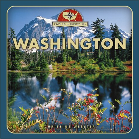 Washington (From Sea to Shining Sea, Second Series): Webster, Christine