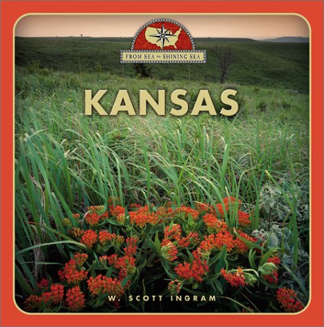 Kansas (From Sea to Shining Sea, Second): Ingram, W. Scott