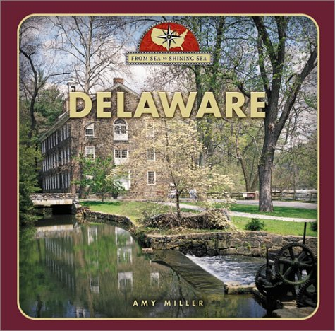 9780516224824: Delaware (From Sea to Shining Sea)