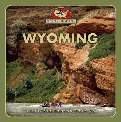 9780516224909: Wyoming (From Sea to Shining Sea)