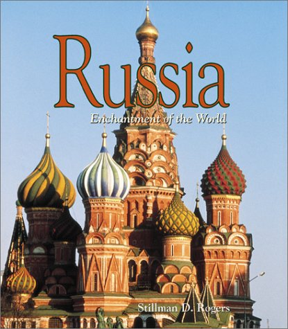 9780516224947: Russia (Enchantment of the World Second Series)