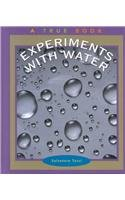 9780516225081: Experiments With Water (True Books: Science Experiments)