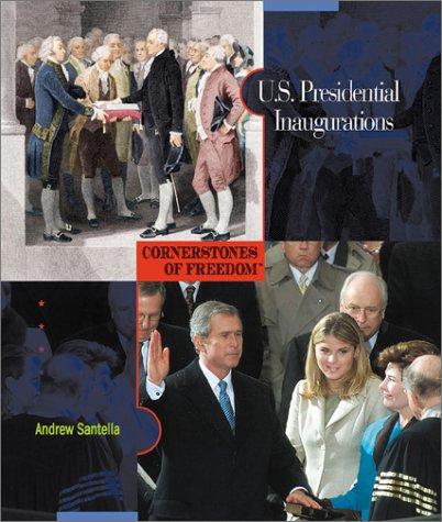 9780516225333: U.S. Presidential Inaugurations (Cornerstones of Freedom: Second (Library))