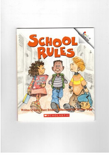 School Rules (Rookie Choices): Larry Dane Brimner