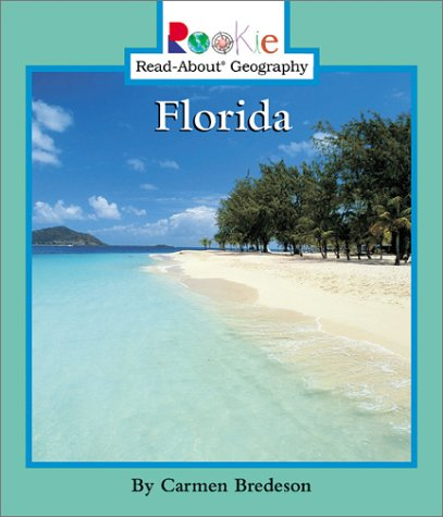 9780516226712: Florida (Rookie Read-About Geography)