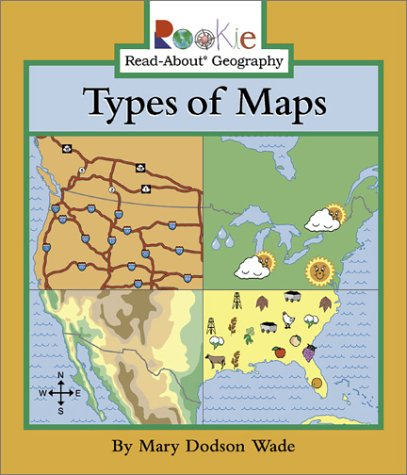 9780516227214: Types of Maps (Rookie Read-About Geography)