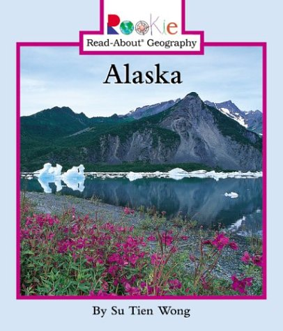 9780516227245: Alaska (Rookie Read-About Geography)