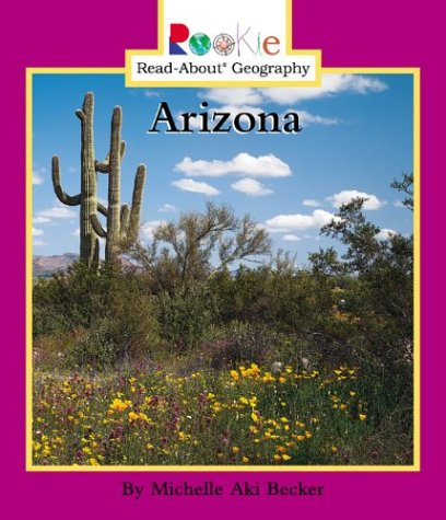 9780516227344: Arizona (Rookie Read-About Geography)