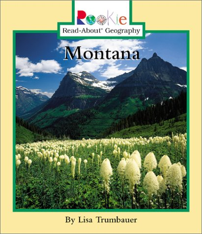 9780516227375: Montana (Rookie Read-About Geography)