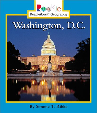 9780516227443: Washington, D.C. (Rookie Read-About Geography)