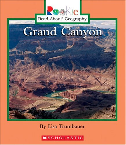 9780516227474: Grand Canyon (Rookie Read-About Geography)