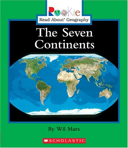 9780516227481: The Seven Continents (Rookie Read-About Geography)