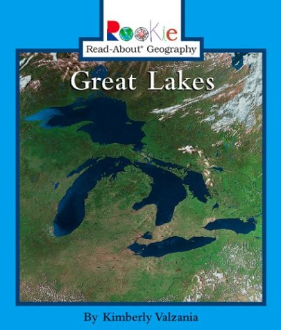 9780516227580: Great Lakes (Rookie Read-About Geography)