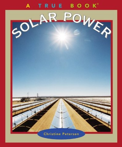 9780516228075: Solar Power (True Books: Environment)