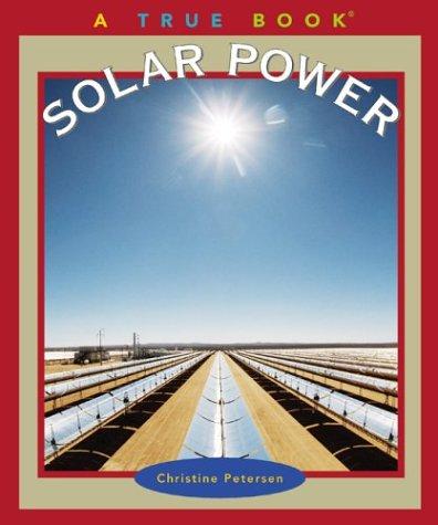 9780516228075: Solar Power (True Books)