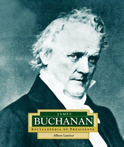 9780516228846: James Buchanan: America's 15th President (Encyclopedia of Presidents. Second Series)