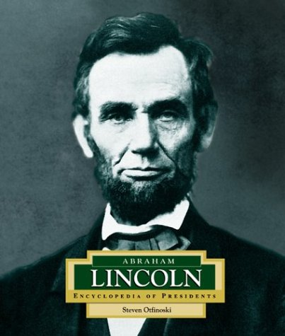 9780516228877: Abraham Lincoln: America's 16th President (ENCYCLOPEDIA OF PRESIDENTS SECOND SERIES)