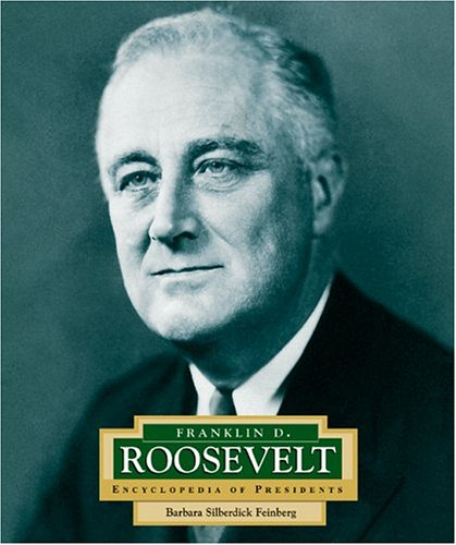 9780516229706: Franklin D. Roosevelt: America's 32nd President (Encyclopedia of Presidents. Second Series)