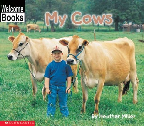 9780516230313: My Cows (Welcome Books: My Farm)
