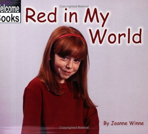 9780516230511: Red in My World (World of Color, the)