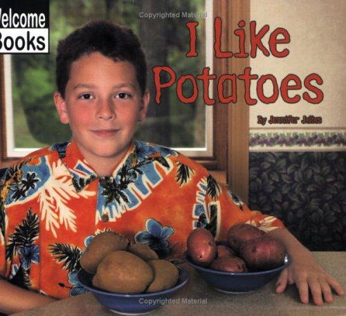 9780516230597: I Like Potatoes (Good Food)