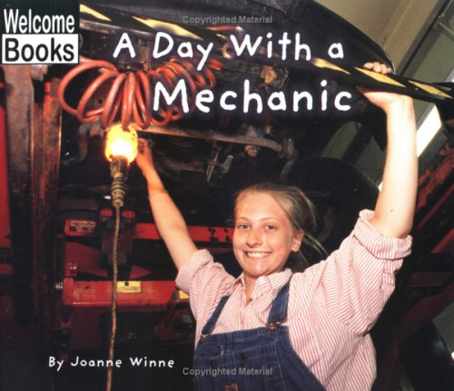 9780516230627: A Day with a Mechanic (Hard Work)