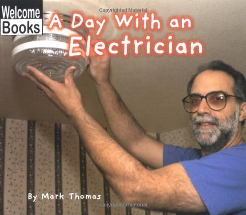 9780516230658: A Day with an Electrician (Hard Work)