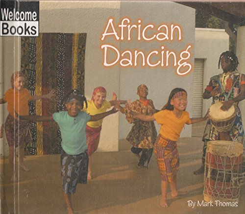 9780516231419: African Dancing (Welcome Books: Let's Dance)