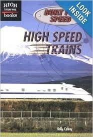 9780516231570: High Speed Trains (High Interest Books: Built for Speed)