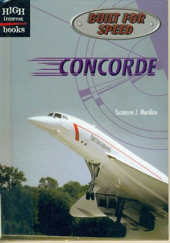 9780516231587: Concorde (High Interest Books: Built for Speed)