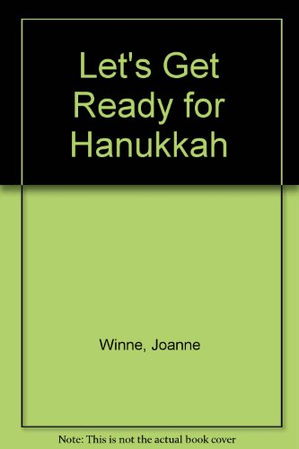 9780516231747: Let's Get Ready for Hanukkah (WELCOME BOOKS: CELEBRATIONS)
