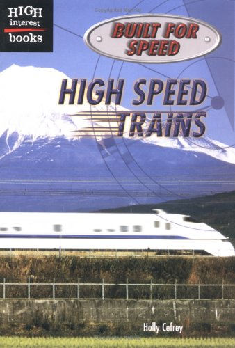 9780516232607: High Speed Trains (Built for Speed)