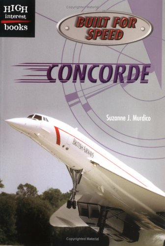 9780516232614: Concorde (Built for Speed)