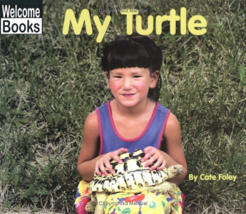 My Turtle (My Pets): Foley, Cate
