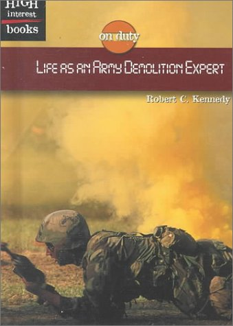9780516233468: Life As an Army Demolition Expert (On Duty)