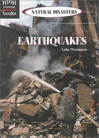 9780516233666: Earthquakes (High Interest Books: Natural Disasters)