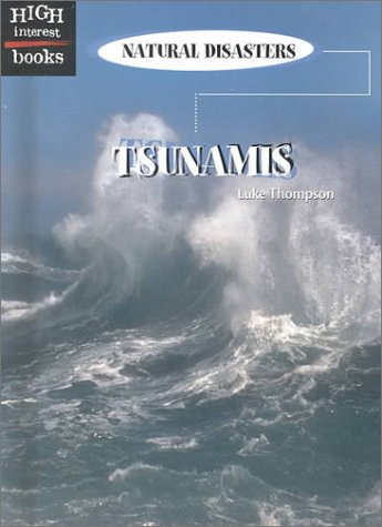 9780516233680: Tsunamis (High Interest Books: Natural Disasters)