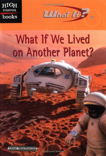 What If We Lived on Another Planet?: Olive MacDonald