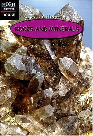 Rocks and Minerals (High Interest Books: Cool Collectibles): Chasek, Ruth