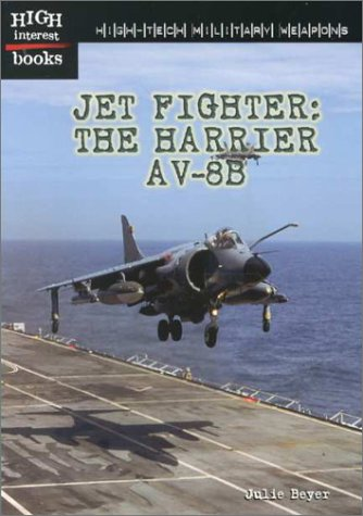 9780516235400: Jet Fighter: The Harrier AV-8B (High-Tech Military Weapons Series)