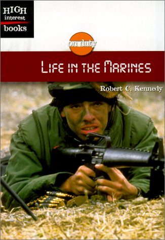 9780516235486: Life in the Marines (ON DUTY)