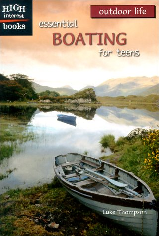 9780516235523: Essential Boating for Teens (Outdoor Life)