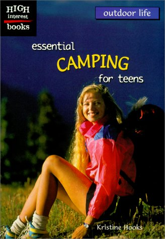 9780516235530: Essential Camping for Teens (Outdoor Life)