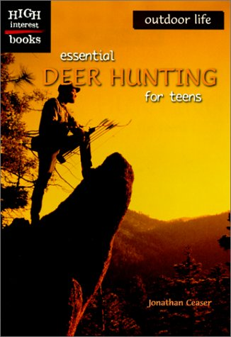 9780516235547: Essential Deer Hunting for Teens (Outdoor Life)