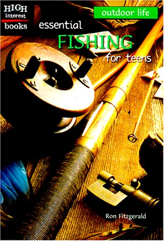 Essential Fishing for Teens (High Interest Books): Fitzgerald, Ron