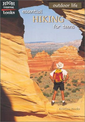 9780516235578: Essential Hiking for Teens (Outdoor Life)