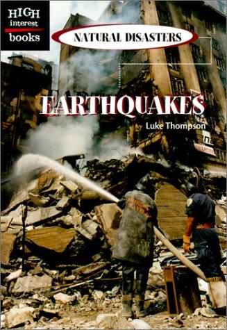 9780516235660: Earthquakes (High Interest Books)