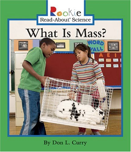 9780516236193: What Is Mass? (Rookie Read-About Science)