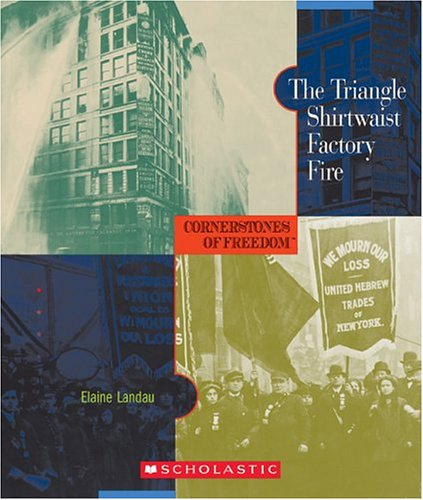 9780516236261: The Triangle Shirtwaist Factory Fire (Cornerstones of Freedom, Second Series)
