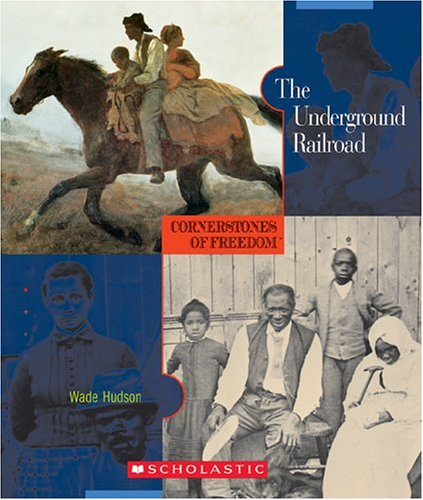 9780516236308: The Underground Railroad (Cornerstones of Freedom, Second Series)